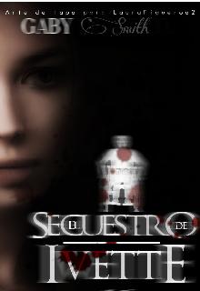 """Libro. """"El Secuestro de Ivette"""" Leer online"""