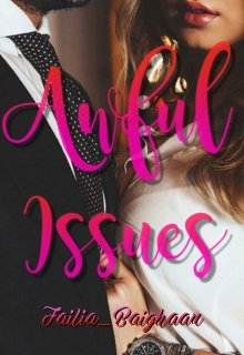 """Book. """"Awful Issues"""" read online"""