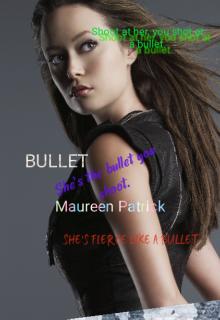 "Book. ""Bullet"" read online"