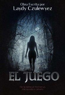 """Libro. """"El Juego #01 (el Juego)"""" Leer online"""