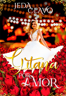 "Libro. ""Gitana Por Amor "" Leer online"