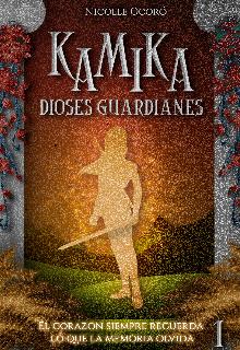 "Libro. ""Kamika: Dioses Guardianes"" Leer online"