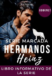 """Libro. """"Serie Marcada: Hermanos Heinz"""" Leer online"""