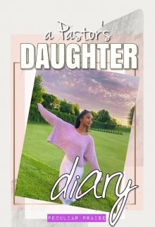 """Book. """"A Pastor's Daughter Diary"""" read online"""