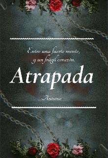 """Libro. """"Atrapada """" Leer online"""