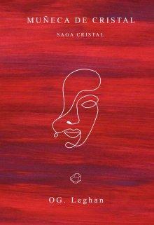 """Libro. """"Muñeca de Cristal [libro 1 - Saga Cristal]"""" Leer online"""