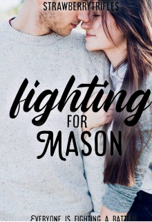 "Book. ""Fighting For Mason"" read online"