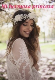 Mi hermosa princesa de Karen Pamela De La O Jaimes