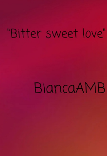 "Book. ""Bitter sweet love"" read online"