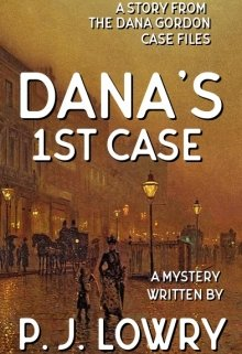 "Book. ""Dana's First Case "" read online"