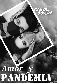 "Libro. ""Amor Y Pandemia "" Leer online"