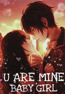 """Book. """"You Are Mine Babygirl"""" read online"""