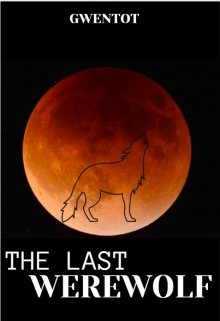 """Book cover """"The Last Werewolf"""""""