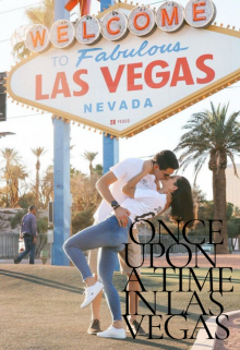 """Libro. """"Once upon a time in Las Vegas (libro #2)"""" Leer online"""