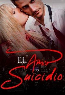 """Libro. """"El amor es un suicidio"""" Leer online"""