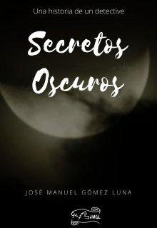 """Libro. """"Secretos Oscuros"""" Leer online"""