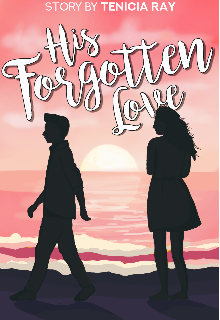 "Book. ""His Forgotten Love "" read online"
