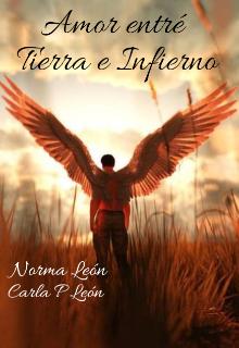 "Libro. ""Amor entre Tierra e Infierno"" Leer online"