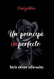 """Libro. """"Un príncipe (im)perfecto"""" Leer online"""