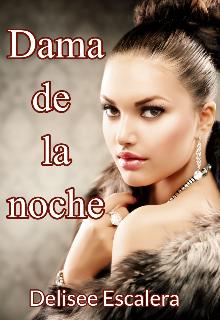 """Libro. """"Dama de la noche"""" Leer online"""