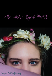 """Book cover """"The Blue Eyed Witch"""""""