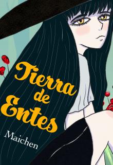 """Libro. """"Tierra de entes (completa y gratis)"""" Leer online"""