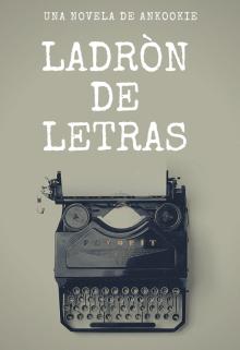 """Libro. """"ladrón de letras"""" Leer online"""