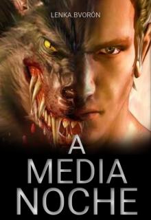 "Libro. ""Crónicas Sobrenaturales l : A media Noche"" Leer online"