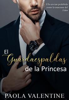 """Libro. """"El Guardaespaldas De La Princesa"""" Leer online"""