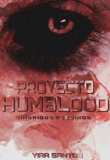 "Libro. ""Proyecto Humblood "" Leer online"