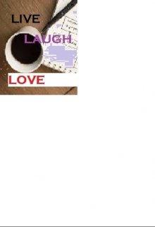 """Book. """"Live. Laugh. Love   """" read online"""