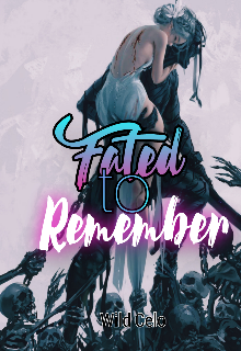 """Book. """"Fated to remember"""" read online"""
