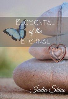"Book. ""Elemental of the Eternal"" read online"