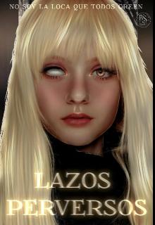 """Libro. """"Lazos Perversos (libro 3)"""" Leer online"""