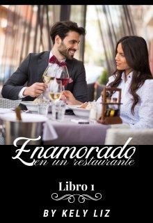 """Libro. """"Enamorado en un Restaurante """" Leer online"""