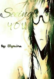 """Book. """"Seeing You (english)"""" read online"""