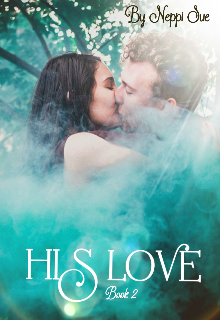 """Book. """"His love (book 2) """" read online"""