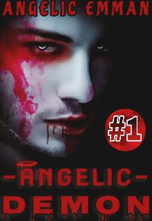 """Book. """"Angelic Demon"""" read online"""