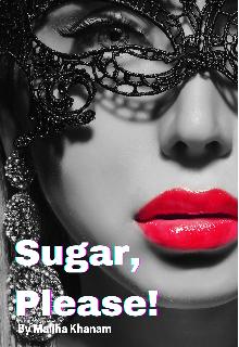 """Book. """"Sugar, Please!"""" read online"""