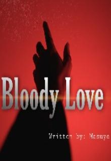 "Book. ""Bloody Love"" read online"