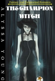 """Book. """"The Champion Witch"""" read online"""