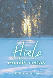 """Libro. """"Hielo en mis venas (radwulf #1)"""" Leer online"""