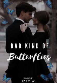 "Book. ""Bad Kind Of Butterflies "" read online"