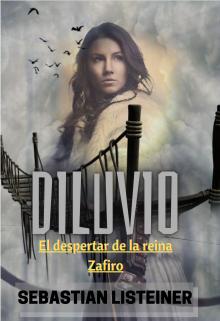 "Libro. ""Diluvio. El despertar de la reina Zafiro"" Leer online"