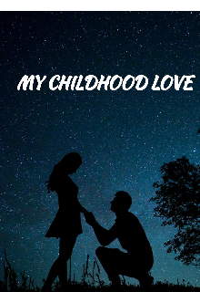 "Book. ""My Childhood Love"" read online"