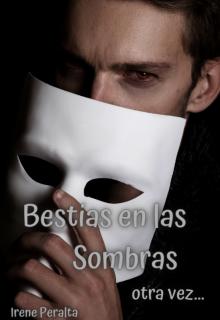 """Libro. """"Bestias en las Sombras, otra vez..."""" Leer online"""