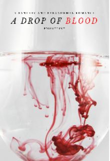 "Book. ""A Drop of Blood"" read online"