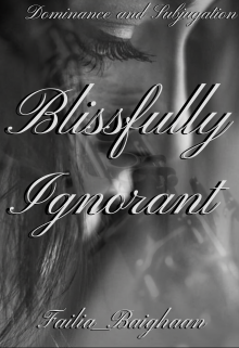 """Book. """"Blissfully Ignorant"""" read online"""