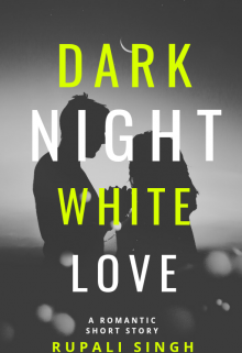 "Book. ""Black Night White Love"" read online"