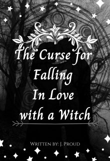 """Book. """"The Curse for Falling In Love with a Witch"""" read online"""
